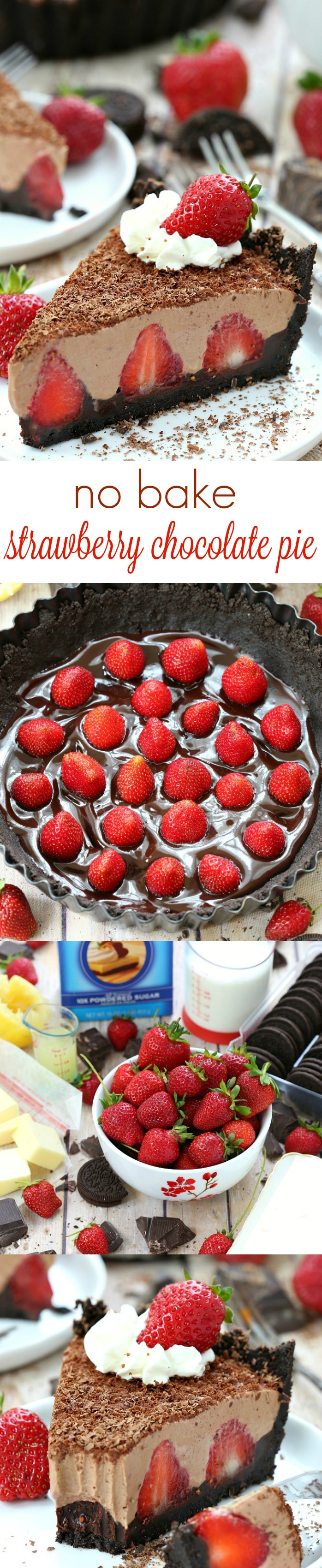 Chocolate crust, fresh strawberries, and a dreamy silky chocolate filling turn this easy and decadent no-bake strawberry chocolate pie into a showstopping dessert.